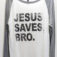 Jesus Saves Bro Graphic Baseball Tee