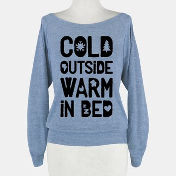 Cold Outside Warm in Bed