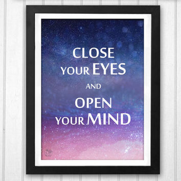 Spiritual quote Close your eyes and open your mind magical night sky stars space in blue and pink