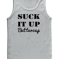 Suck it up buttercup TANK top. Gym Workout Tank Top Exercise Women's Workout clothes