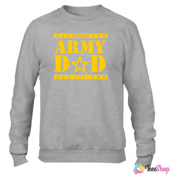 army dad Crewneck sweatshirtt