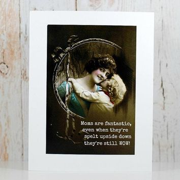 Moms Are Fantastic, Even When Spelt Upside Down Funny Vintage Style Mothers Day Card Card For Her FREE SHIPPING