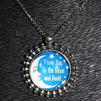 "Silver, Blue and White Moon ""I Love You to the Moon and Back!"" Pendant Necklace"