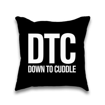 DTC Down To Cuddle Typography Throw Pillow