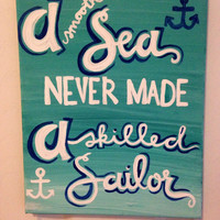 "Canvas quote ""a smooth sea never made a skilled sailor"" 8x10 painting"