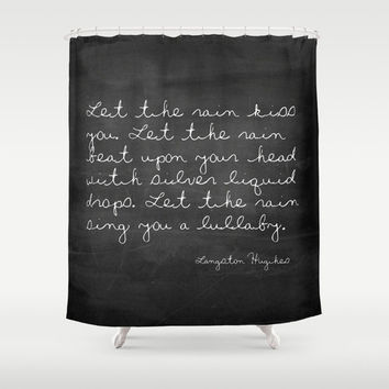 Shower Curtain - Let the Rain - Langston Hughes Quote - Woodland Decor - Farmhouse Chic - Cabin Decor - Cottage Chic - Rustic Shower Curtain