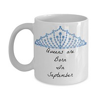 Queens Are Born In September Novelty Coffee Mug