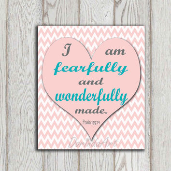 I am fearfully Christian scripture print Psalm 139:14 Pink turquoise gray chevron Bible verse Pink Nursery heart Little girls bedroom decor