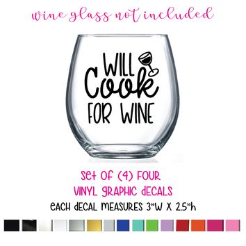 """Wine Glass Quote (Will Cook For Wine) Vinyl Graphic Decals, 3""""W x 2.5""""H, Set of (4) FOUR"""
