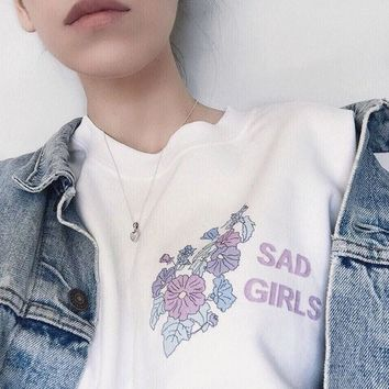 Sad Girls Sweatshirt