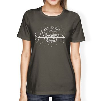 And So The Adventure Begins Womens Dark Grey Shirt