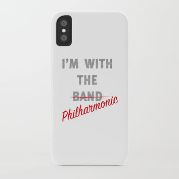 I'm with the philharmonic // I'm with the cooler band iPhone Case by Camila Quintana S