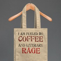 Coffee and Literary Rage Tote - HuckleberryCyn's Designs - Skreened T-shirts, Organic Shirts, Hoodies, Kids Tees, Baby One-Pieces and Tote Bags