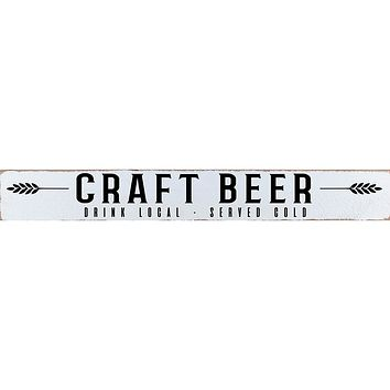 Craft Beer Drink Local Served Cold Rustic Barn Board 44-in