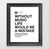 Without Music Life Would be a Mistake Framed Art Print by HYPNOTZD MUSIC