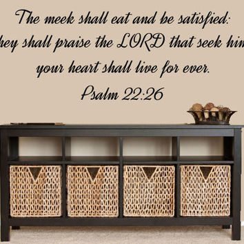Vinyl Wall Art Family Wall Decals - Psalms 22:26 - The Meek Shall Eat And Be Satisfied - Bible Quote