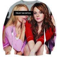 Trust No Bitch Regina George Mean Girls Sweatshirt | All Over Print