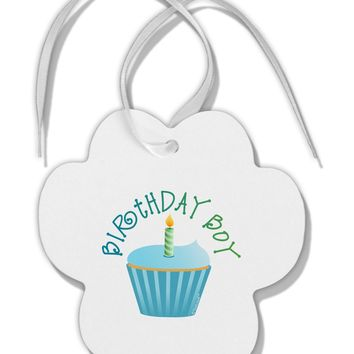 Birthday Boy - Candle Cupcake Paw Print Shaped Ornament by TooLoud