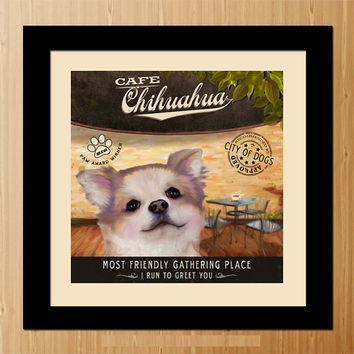 Chihuahua Dog Art Poster - Coffee Shop - Kitchen, Dinning Room, Unique Pet Art - D01-025-10X10