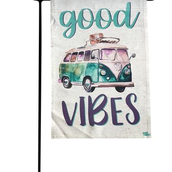 Garden Flag - Good Vibes Camping Double Sided Decorative Flags for Outdoors - Weather Tested and Fade Resistant USA Designed - Best for Party Yard and Home Outdoor Decor - 12x18 inches