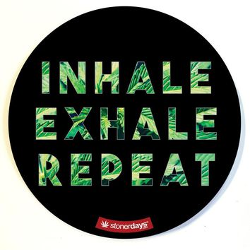 INHALE EXHALE REPEAT DAB PAD