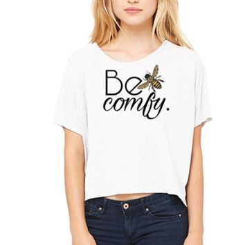 Be Comfy Cropped Tee