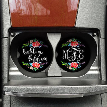 Buckle Up, Hold On Car Cup Coaster, Monogram Floral Car Accessory, Cup holder coaster (CAR00020AB)