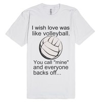 Love like Volleyball-Unisex White T-Shirt