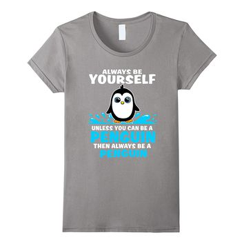 Funny Penguin Shirt for Kids and Adults Original Gift Idea