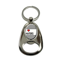 I Love Heart Haters Spinning Oval Bottle Opener Keychain