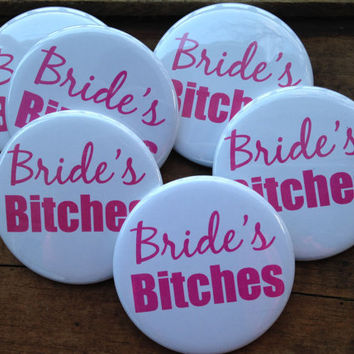 SET OF 6 Bachelorette Party Buttons - Pins, Hens Night, Final Fling, Bride's Bitches, Bridesmaid Buttons, Black, Pink, Party Kit, Favors