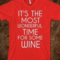 IT'S THE MOST WONDERFUL TIME FOR SOME WINE
