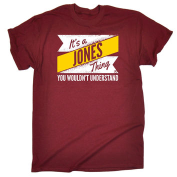 123t USA Men's NEW It's A Jones Thing You Wouldn't Understand T-Shirt