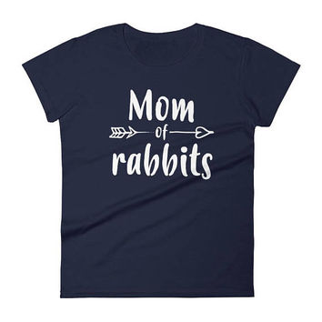 Women's Mom of rabbits t-shirt - rabbit lovers gifts