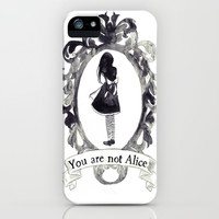 Yor are not Alice iPhone & iPod Case by Shyy Boyy