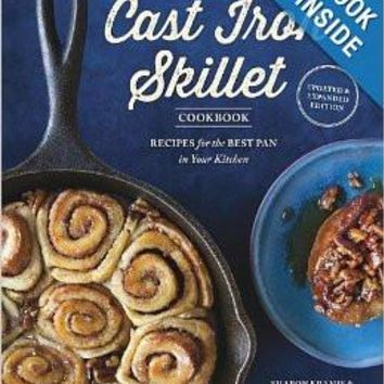 The Cast Iron Skillet Cookbook, 2nd Edition: Recipes for the Best Pan in Your Kitchen by Sharon Kramis