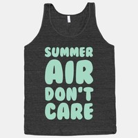 Summer Air Don't Care