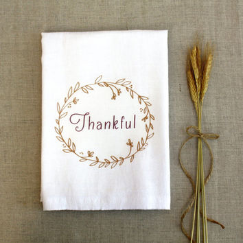 Thankful Tea Towel Thanksgiving Autumn Fall Harvest Kitchen Flour Sack Towel Cotton Towel Home Decor