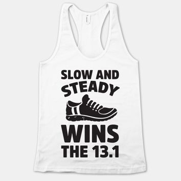 Slow And Steady Wins The 13.1