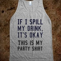 If I spill my drink, it's okay
