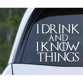 Game Of Thrones - Tyrion I Drink and I Know Things Die Cut Vinyl Decal Sticker