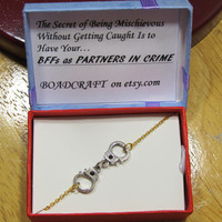 "Gold & Silver tone ""Mischievous"" Partners in crime bracelet, handcuff bracelet, quote gift"