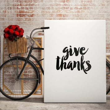 "Inspiring quotes Kitchen Printable Thanksgiving Print ""Give Thanks"" Printable Quotes Motivational poster Typography art Home decor Family"