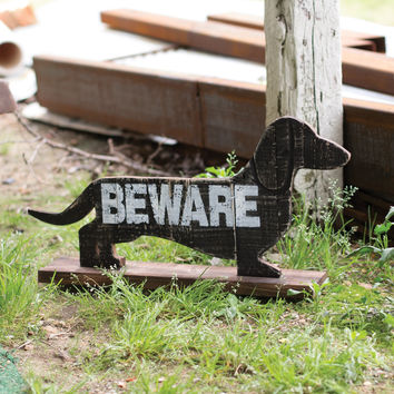 "Recycled Wooden ""Beware"" of The Dachshund"