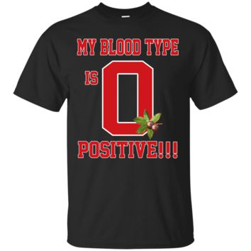 Ohio State My Blood Type Is O Positive T-Shirt