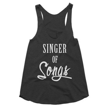 Singer of Songs Racerback Tank, workout, yoga, top,music, vocalist, band, karaoke, sing, vacation, gift idea, cruise