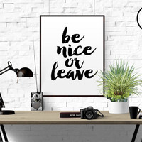 "Printable Quote ""Be nice or leave"" Funny Wall Art Retro Sign Wall Art Black and White printable decor Printable Pointing Hand Home Decor"