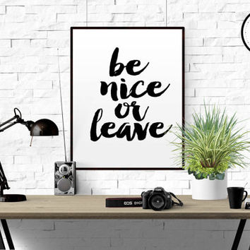 """Printable Quote """"Be nice or leave"""" Funny Wall Art Retro Sign Wall Art Black and White printable decor Printable Pointing Hand Home Decor"""