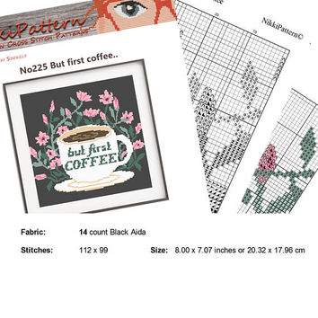Coffee Cross Stitch Printable PDF Pattern, But first Coffee, Kitchen Wall Decor, Birthday DIY Gift Flower Rose Natural Funny Floral PDF Baby