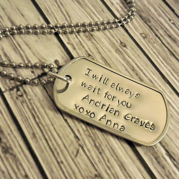 Add You And Your Soldier's Name Deployment Stainless Steel Dog Tag Necklace / I Will Always Wait For You Military Personalized Necklace